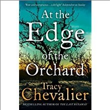 AT THE EDGE OF THE ORCHARD - Tracy Chevalier - D2