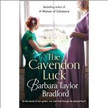 CAVENDON LUCK - Barbara Taylor Bradford