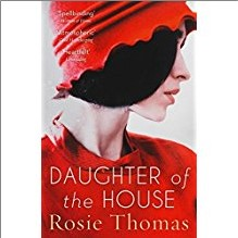 DAUGHTER OF THE HOUSE - Rosie Thomas