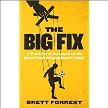 BIG FIX | True Story of the Search for the Match Fixers Bringing Down Football