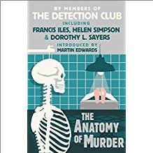ANATOMY OF MURDER - Francis Lies, Helen Simpson & Dorothy L. Sayers