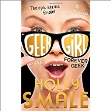 GEEK GIRL | FOREVER GEEK | The Epic Series Finale