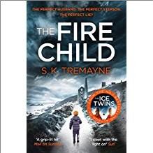 FIRE CHILD - S.K. Tremayne