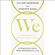 WE | A Manifesto for Women Everywhere | 6 Principles for a More Meaningful Life