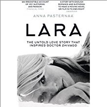 LARA | The Untold Story That Inspired Doctor Zhivago