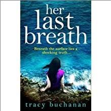 HER LAST BREATH - Tracy Buchanan