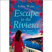 ESCAPE TO THE RIVIERA - Jules Wake