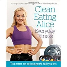 CLEAN EATING ALICE | EVERYDAY FITNESS