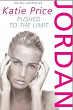 JORDAN: PUSHED TO THE LIMIT - Katie Price