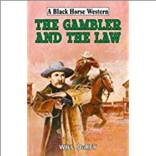 BLACK HORSE WESTERN - THE GAMBLER AND THE LAW