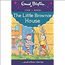 ENID BLYTON | STAR READS | LITTLE BROWNIE HOUSE