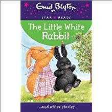 ENID BLYTON | STAR READS | LITTLE WHITE RABBIT