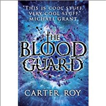 BLOOD GUARD - Carter Roy