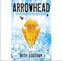 ARROWHEAD: An Ancient Curse Has Risen - Ruth Easth