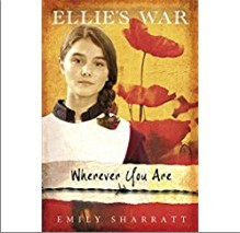 ELLIE'S WAR: Wherever You Are - Emily Sharratt