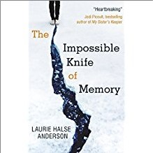 IMPOSSIBLE KNIFE OF MEMORY - Laurie Halse Anderson