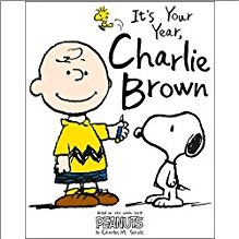 IT'S YOUR YEAR CHARLIE BROWN