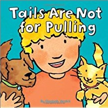 TAILS ARE NOT FOR PULLING - A8