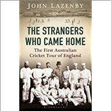 STRANGERS WHO CAME HOME | The First Australian Cricket Tour of England