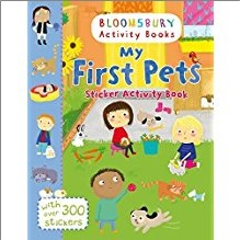 BLOOMSBURY ACTIVITY BOOKS | MY FIRST PETS STICKER ACTIVITY BOOK