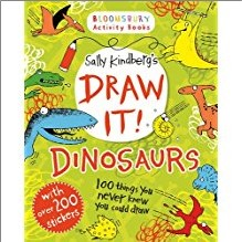 BLOOMSBURY ACTIVITY BOOKS | SALLY KINDBERG'S DRAW IT! DINOSAURS