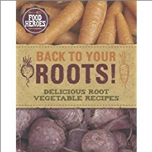 FOOD HEROES | BACK TO YOUR ROOTS!