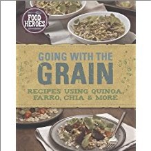FOOD HEROES | GOING WITH THE GRAIN