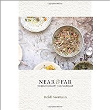 NEAR & FAR | Recipes Inspired By Home & Travel  - TW