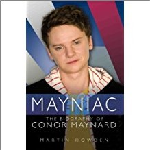 MAYNIAC: The Biography of Conor Maynard