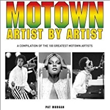 MOTOWN ARTIST BY ARTIST | A Compilation of the 100 Greatest Motown Artists