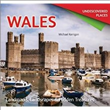 UNDISCOVERED PLACES | WALES | Landmarks, Landscapes & Hidden Treasures
