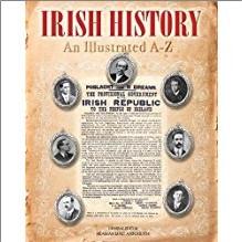 IRISH HISTORY | AN ILLUSTRATED A-Z