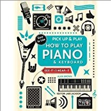 PICK UP & PLAY   HOW TO PLAY PIANO & KEYBOARD