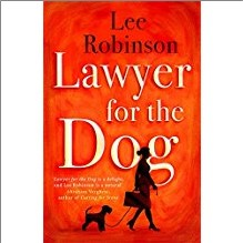 LAWYER FOR THE DOG - Lee Robinson