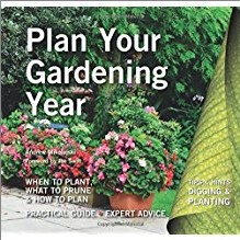 PLAN YOUR GARDENING YEAR | When To Plant What To Prune & How To Plan