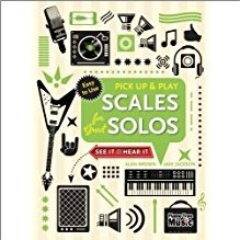 PICK UP & PLAY | SCALES FOR GREAT SOLOS