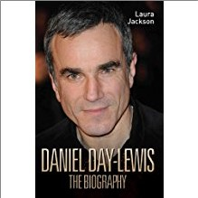 DANIEL DAY-LEWIS THE BIOGRAPHY
