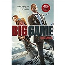 BIG GAME - Dan Smith (MOVIE TIE-IN)