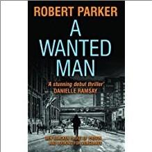 A WANTED MAN - Robert Parker