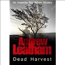 DEAD HARVEST - Andrew Leatham