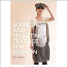 SOURCING AND SELECTING TEXTILES FOR FASHION