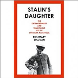 STALIN'S DAUGHTER | EXTRAORDINARY LIFE OF SVETLANA ALLILUYEVA
