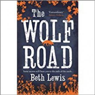 WOLF ROAD - Beth Lewis