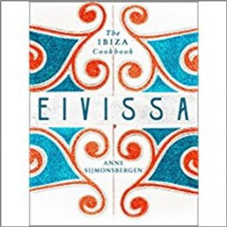 EIVISSA | IBIZA COOKBOOK