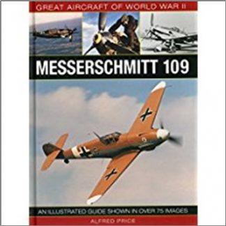 GREAT AIRCRAFT OF WORLD WAR II | MESSERSCHMITT 109