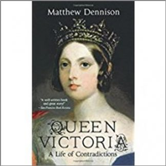 QUEEN VICTORIA | A LIFE OF CONTRADICTIONS