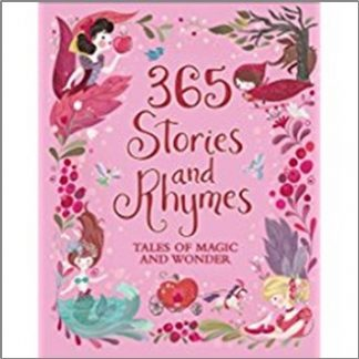 365 STORIES AND RHYMES | TALES OF MAGIC AND WONDER