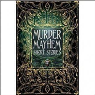 GOTHIC FANTASY   MURDER MAYHEM SHORT STORIES