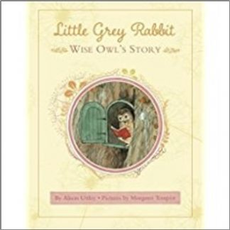 LITTLE GREY RABBIT | WISE OWL'S STORY