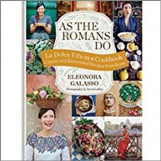 AS THE ROMANS DO | LA DOLCE VITA COOKBOOK